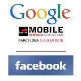 Facebook Inc (FB), Google Inc (GOOGL) at MWC 2015
